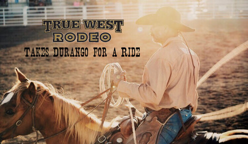 True West Rodeo Takes Durango for a Ride