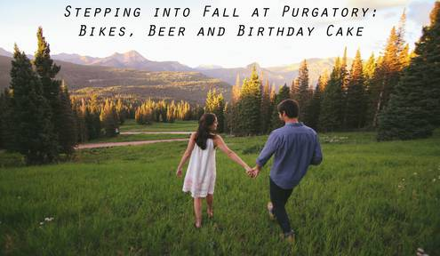 Stepping into Fall at Purgatory: Bikes, Beer and Birthday Cake