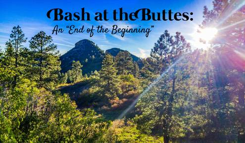 "Bash at the Buttes: An ""End of the Beginning"""