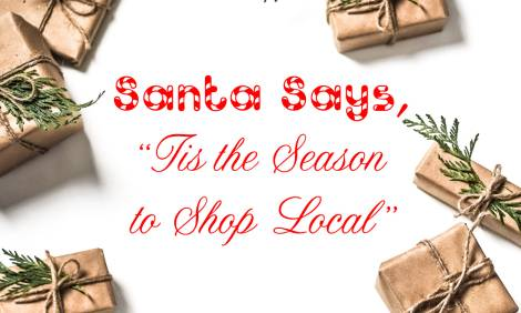 "Santa Says, ""Tis the Season to Shop Local"""
