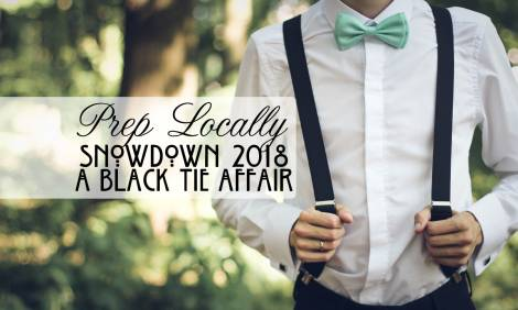 Prep Locally for a Black Tie Affair: 40th Annual Snowdown