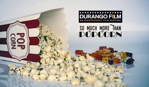 Durango Independent Film Festival 2018: So Much More Than Popcorn
