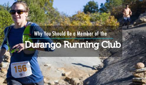 Why You Should Be a Member of Durango Running Club