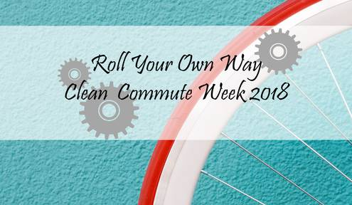 Roll Your Own Way: Clean Commute Week 2018