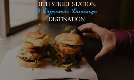11th Street Station: A Dynamic Durango Destination