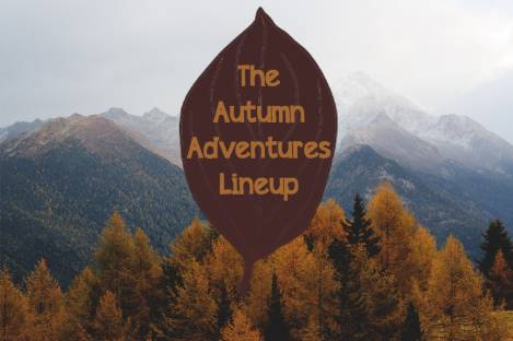 The Autumn Adventures Lineup