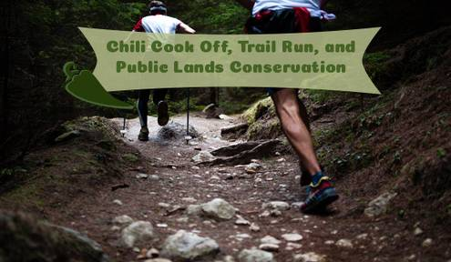 Chili Cook Off, Trail Run, and Public Land Conservation