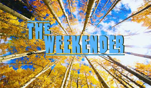 The Weekender // Sept. 28th - Oct. 1st