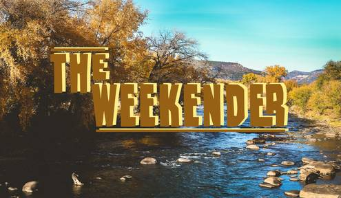 The Weekender // October 6th - 8th