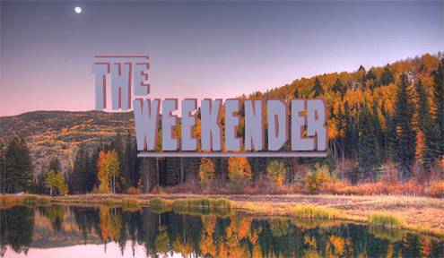 The Weekender // October 12th - 14th