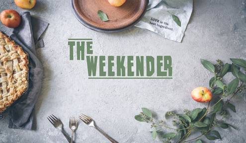 The Weekender // November 16th-18th