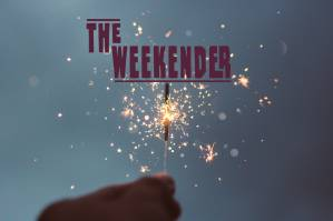 The Weekender // December 28th-30th