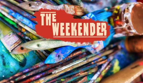 The Weekender // January 25th-27th