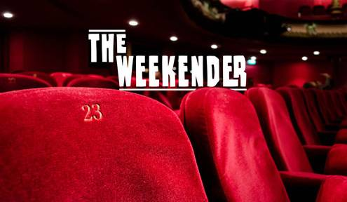 The Weekender // February 22nd-24th