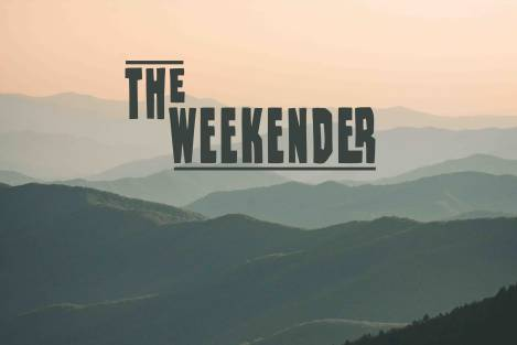 The Weekender April 26-28 2019