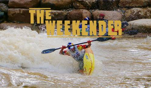 The Weekender // May 31st - June 2nd