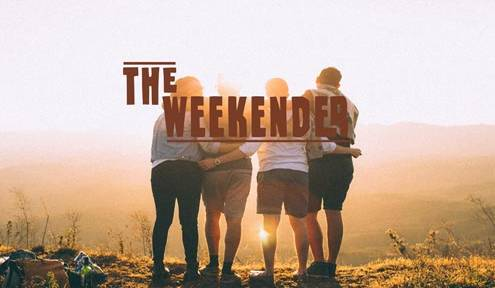 The Weekender // June 28th - 30th