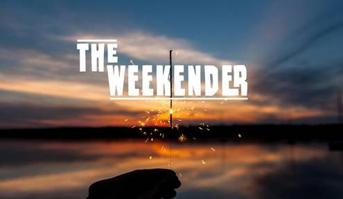 The Weekender // July 4th - 7th