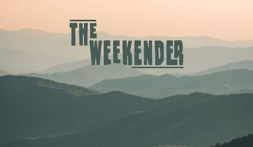 The Weekender // February 28th - March 1st, 2020