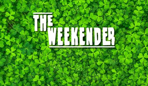The Weekender // March 13th - 15th, 2020
